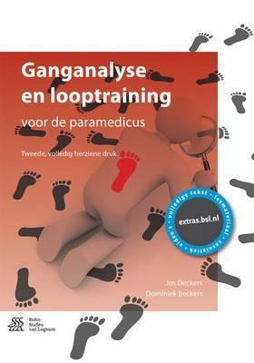 Ganganalyse En Looptraining: Voor de Paramedicus
