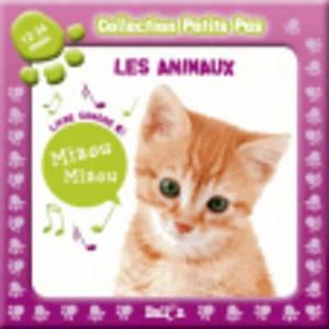 Collection Petits Pas: Les Animaux (12-36 Mois)