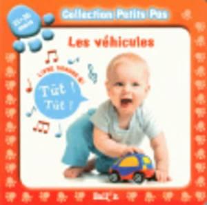 Collection Petits Pas: Les Vehicules(12-36 Mois)
