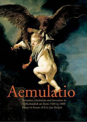 Aemulatio: Essays in Honor of Erik Jan Sluijter