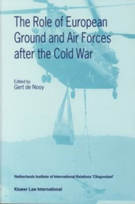 The Role of European Ground and Air Forces After the Cold War