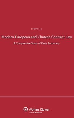 Modern European and Chinese Contract Law: A Comparative Study of Arty Autonomy