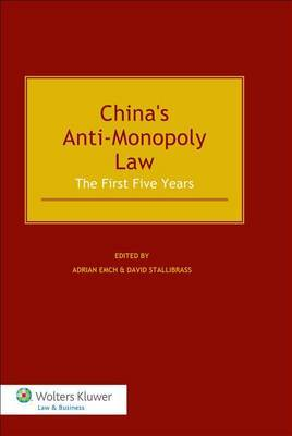 The Chinese Anti Monopoly Law: The First Five Years