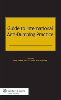 Guide to International Anti-Dumping Practice