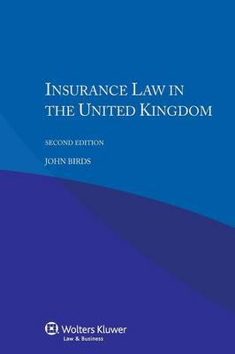 Insurance Law in the UK - Second Edition
