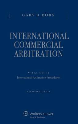 International Commercial Arbitration: Volume II: International Arbitral Procedures
