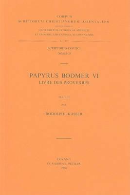 Papyrus Bodmer VI. Livre des Proverbes: V.