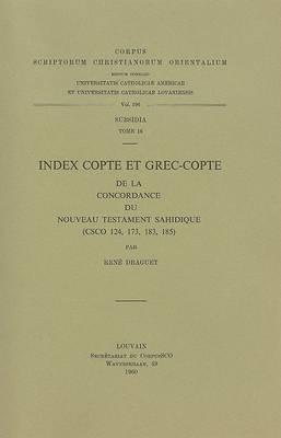 Index Copte et Grec-copte de la Concordance du Nouveau Testament Sahidique