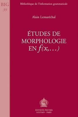 Etudes de Morphologie en F(x,...)