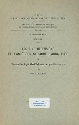 Les Cinq Recensions De L'Asceticon Syriaque D'Abba Isaie, II. Version Des Logoi XIV-XXVI Avec Des Paralleles Grecs, Index.: V.