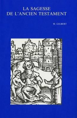 La Sagesse De L'Ancien Testament: (Nouvelle Edition Mise a Jour)