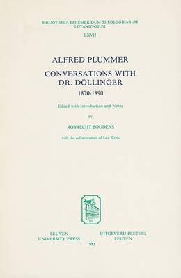 Alfred Plummer, Conversations with Dr. Dollinger 1870-1890
