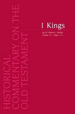 1 Kings, Volume 1/1 Kings 1-11: Vol. 1