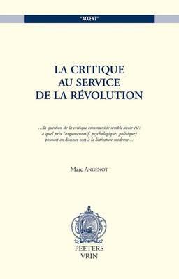 La Critique au Service de la Revolution