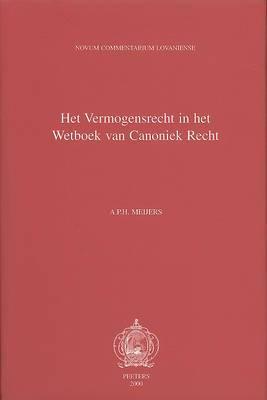 Liber V. Het Vermogensrecht in Het Wetboek Van Canoniek Recht. De Bonis Temporalibus: Verwerving, Bezit, Beheer En Vervreemding Van Vermogen Binnen De Kerk