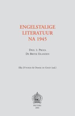 Engelstalige Literatuur Na 1945. Deel 1: Proza - De Britse Eilanden