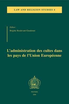 L'administration Des Cultes Dans Les Pays De L'Union Europeenne