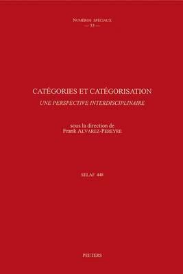 Categories Et Categorisation. Une Perspective Interdisciplinaire