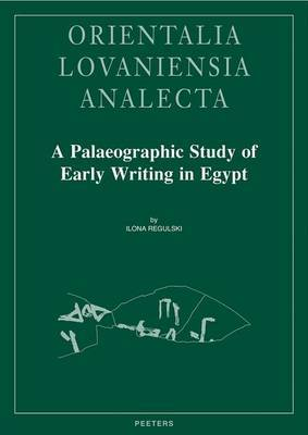 A Palaeographic Study of Early Writing in Egypt