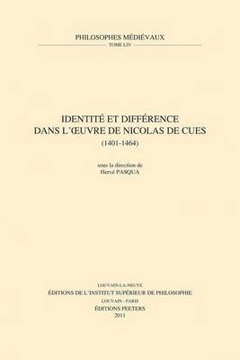 Identite Et Difference Dans L'oeuvre De Nicolas De Cues (1401-1464)