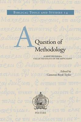 A Question of Methodology: Albert Pietersma, Collected Essays on the Septuagint