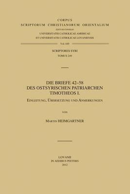 Die Briefe 42-58 Des Ostsyrischen Patriarchen Timotheos I.: V.