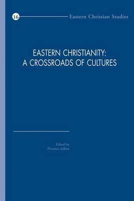 Eastern Christianity: A Crossroads of Cultures
