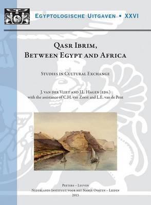 Qasr Ibrim, Between Egypt and Africa: Studies in Cultural Exchange (Nino Symposium, Leiden, 11-12 December 2009)