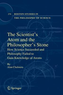 The Scientists' Atom and the Philosophers Stone