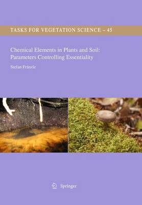 Chemical Elements in Plants and Soil: Parameters Controlling Essentiality
