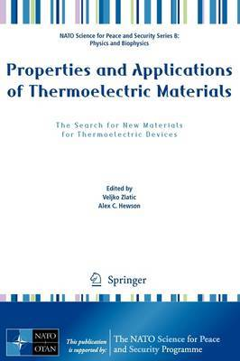 Properties and Applications of Thermoelectric Materials: The Search for New Materials for Thermoelectric Devices