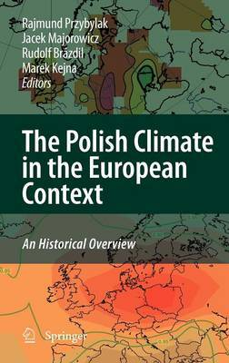 The Polish Climate in the European Context: An Historical Overview
