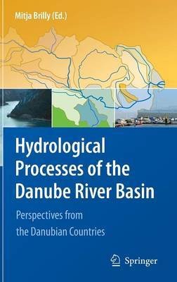 Hydrological Processes of the Danube River Basin: Perspectives from the Danubian Countries
