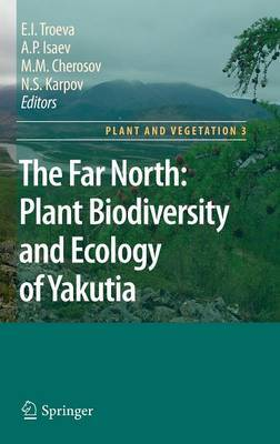 The Far North:: Plant Biodiversity and Ecology of Yakutia