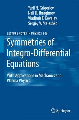 Symmetries of Integro-differential Equations: with Applications in Mechanics and Plasma Physics