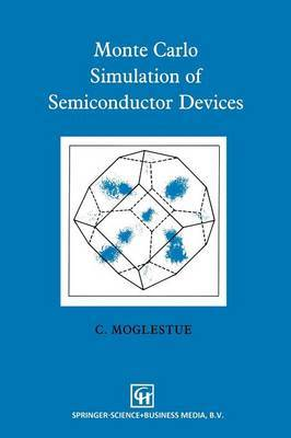 Monte Carlo Simulation of Semiconductor Devices