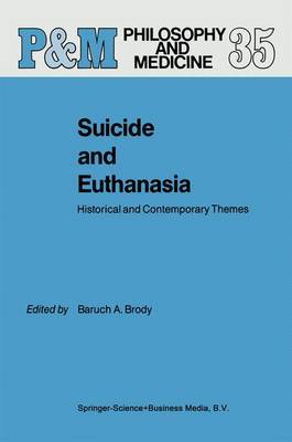 Suicide and Euthanasia: Historical and Contemporary Themes