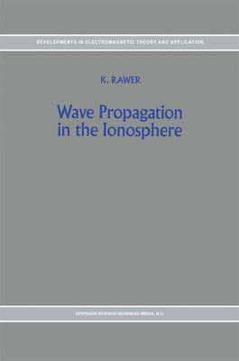 Wave Propagation in the Ionosphere