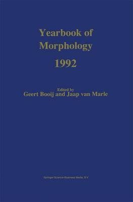 Yearbook of Morphology: Theme : the Nature of Morphological Rules: 1992