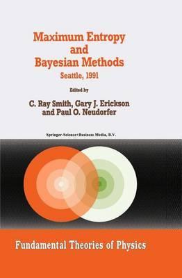 Maximum Entropy and Bayesian Methods: Seattle, 1991
