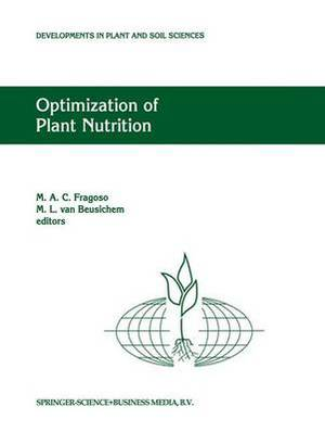 Optimization of Plant Nutrition: Refereed Papers from the Eighth International Colloquium for the Optimization of Plant Nutrition, 31 August-8 September 1992, Lisbon, Portugal