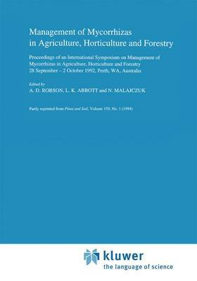 Management of Mycorrhizas in Agriculture, Horticulture and Forestry