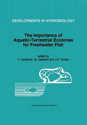 The Importance of Aquatic-Terrestrial Ecotones for Freshwater Fish