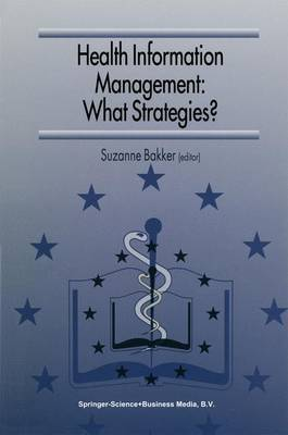 Health Information Management: What Strategies?: Proceedings of the 5th European Conference of Medical and Health Libraries, Coimbra, Portugal, September 18-21, 1996