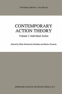 Contemporary Action Theory: Individual Action: v. 1