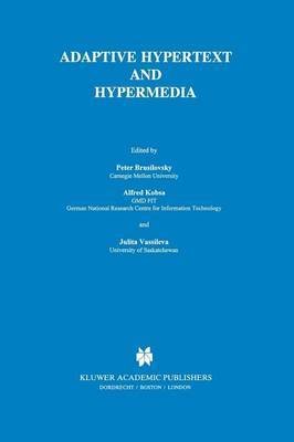 Adaptive Hypertext and Hypermedia