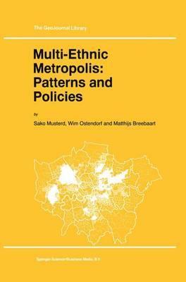 Multi-Ethnic Metropolis: Patterns and Policies