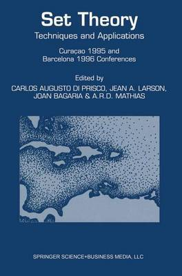 Set Theory: Techniques and Applications Curacao 1995 and Barcelona 1996 Conferences
