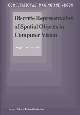 Discrete Representation of Spatial Objects in Computer Vision
