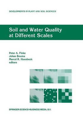 Soil and Water Quality at Different Scales: Proceedings of the Workshop  Soil and Water Quality at Different Scales  Held 7-9 August 1996, Wageningen, the Netherlands